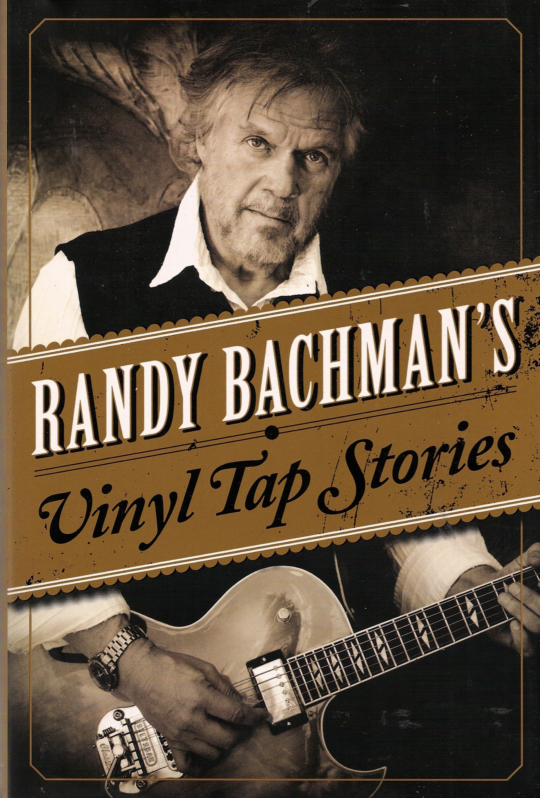 Bookends Randy Bachman And Talking Vinyl Tap Stories