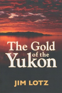 Lotz - Gold of the Yukon