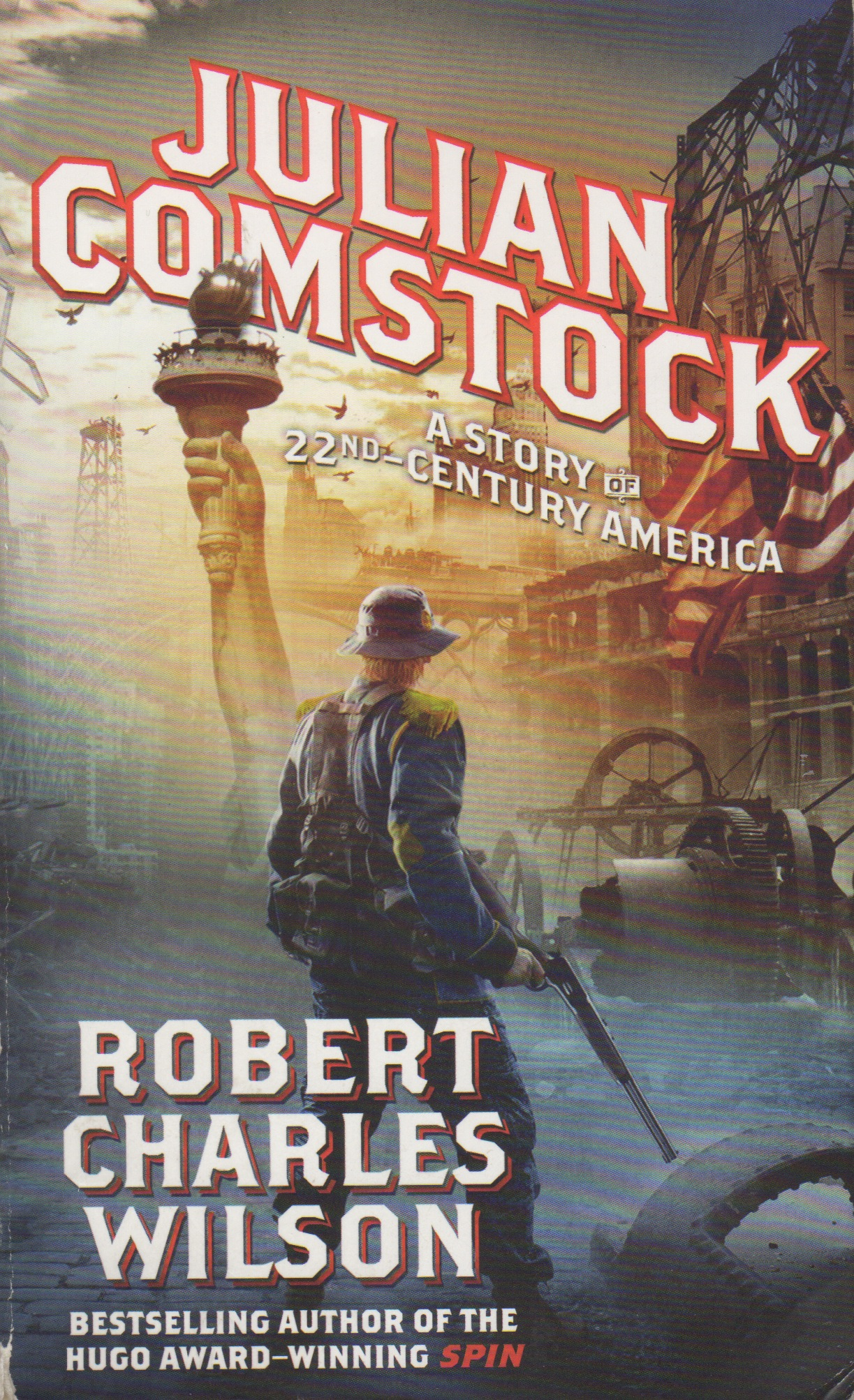 Julian Comstock Klondykewriter Novel With By Dan Davidson